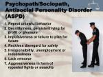 psychopath sociopath antisocial personality disorder aspd