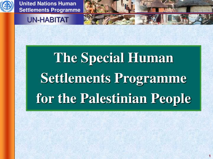 The Special Human Settlements Programme