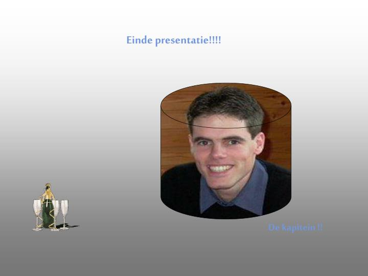 Einde presentatie!!!!