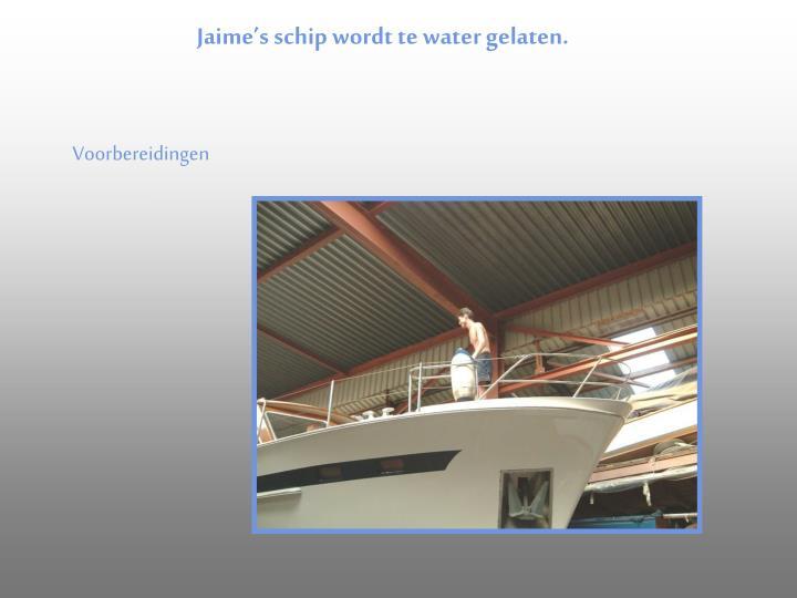 Jaime's schip wordt te water gelaten.