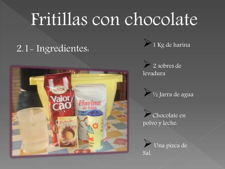 Fritillas con chocolate