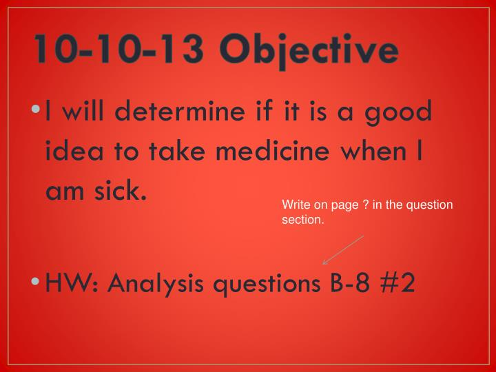 10-10-13 Objective