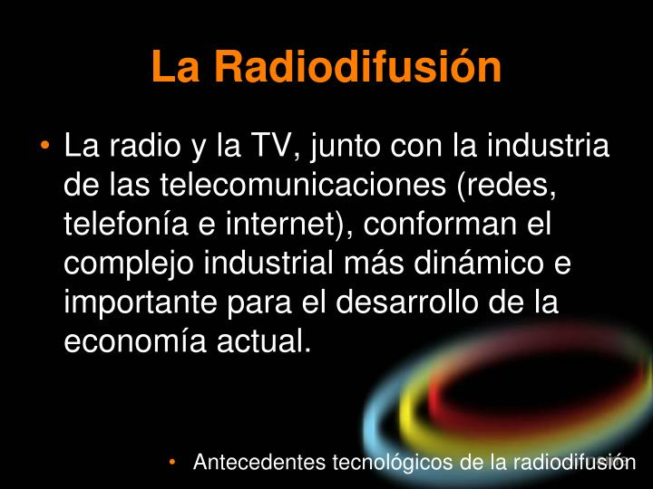 La Radiodifusión