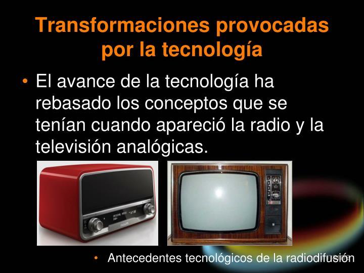 Transformaciones provocadas por la tecnología