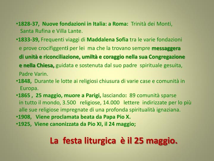 1828-37,  Nuove fondazioni in Italia: a Roma: