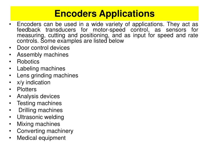 Encoders Applications