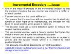 incremental encoders issue