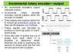 incremental rotary encoder output