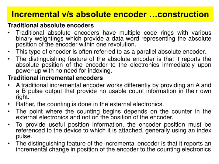 Incremental v/s absolute encoder …construction