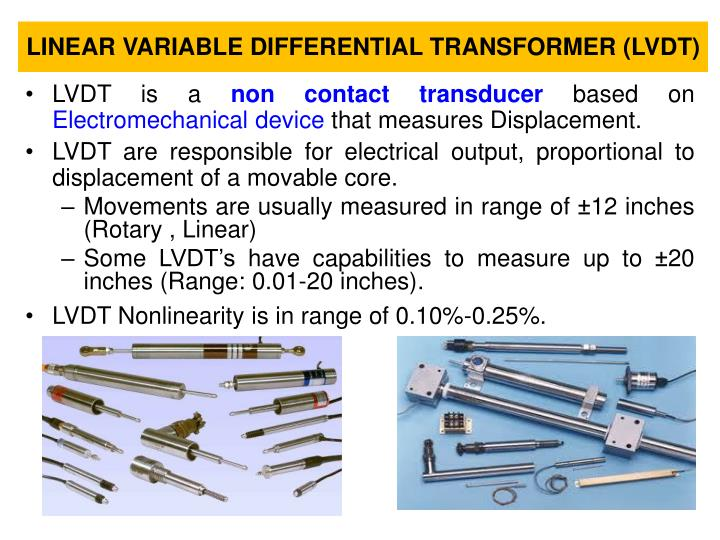 LINEAR VARIABLE DIFFERENTIAL TRANSFORMER (LVDT)