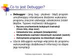 co to jest debugger