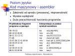 poziom j zyka kod maszynowy i asembler