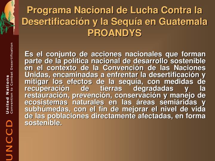 Programa Nacional de Lucha Contra la Desertificación y la Sequía en Guatemala