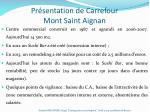 pr sentation de carrefour mont saint aignan