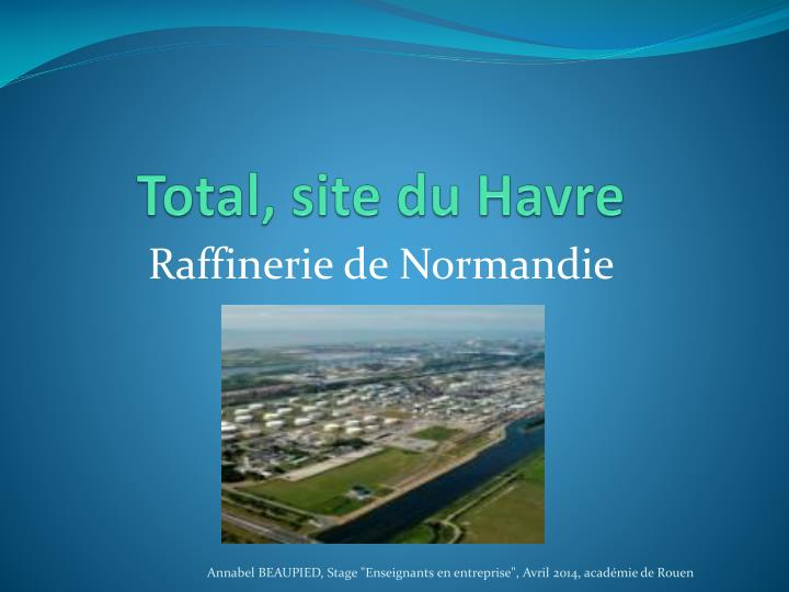 Total, site du Havre