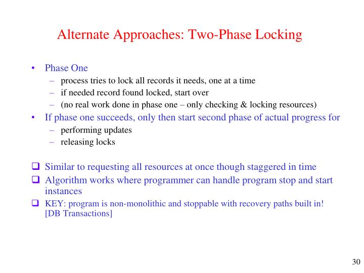 Alternate Approaches: Two-Phase Locking