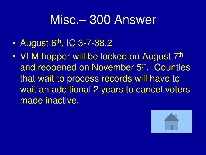 Misc.– 300 Answer