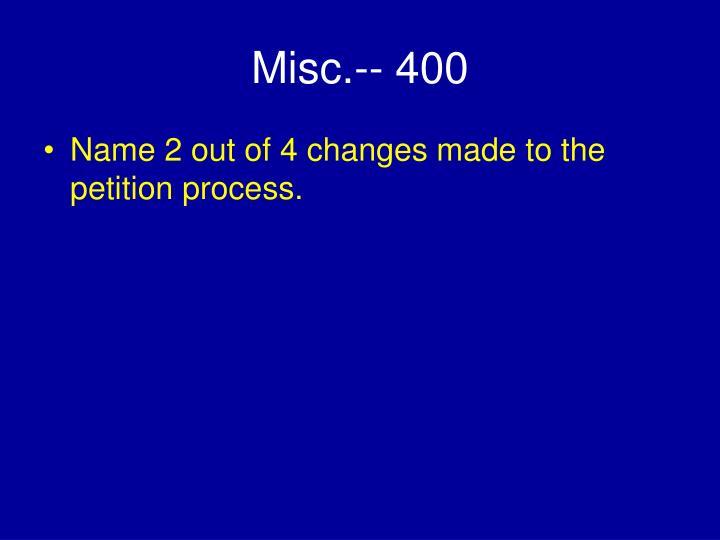 Misc.-- 400