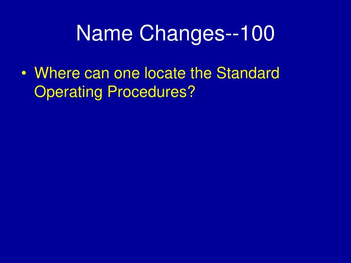 Name Changes--100