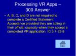 processing vr apps 300 answer