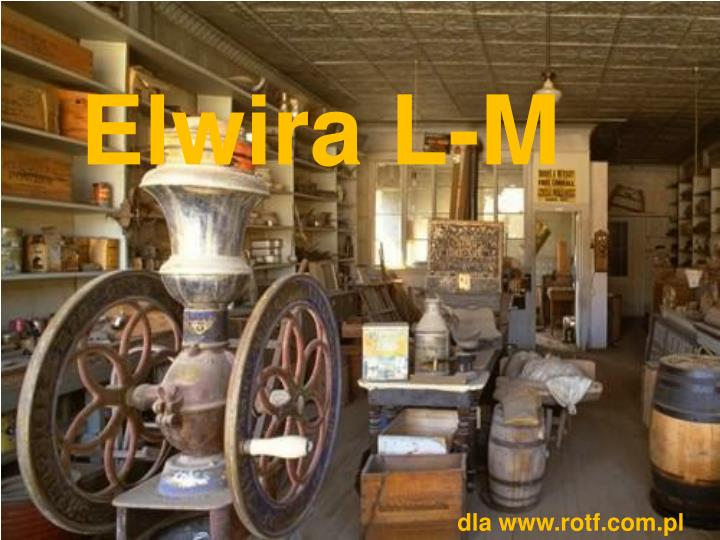 Elwira L-M