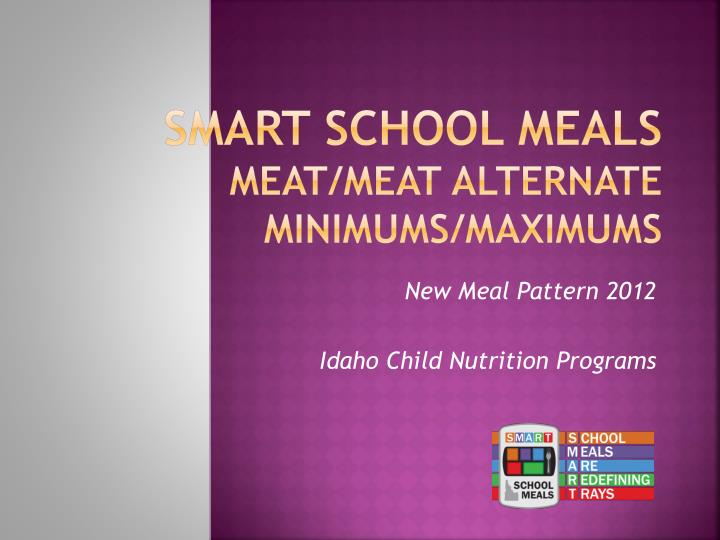 Smart school meals meat meat alternate minimums maximums