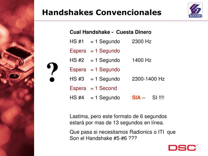 Handshakes Convencionales