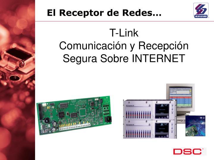 El Receptor de Redes…