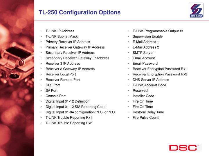 TL-250 Configuration Options
