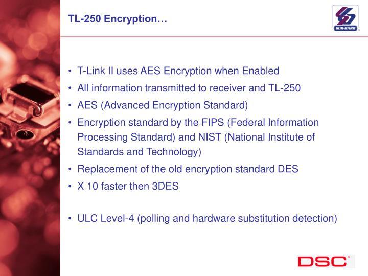 TL-250 Encryption…
