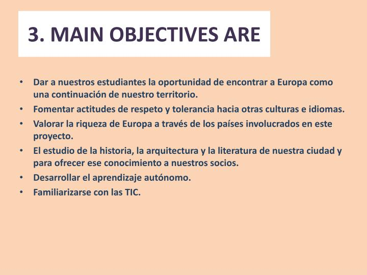 3 main objectives are