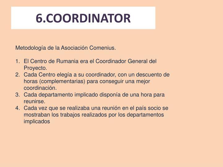 6.COORDINATOR