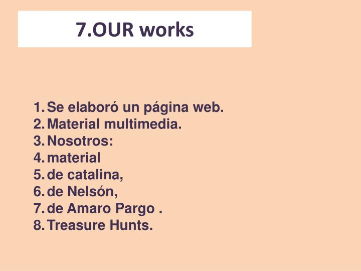 7.OUR