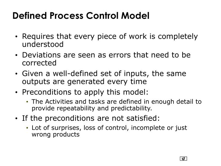 Defined Process Control Model