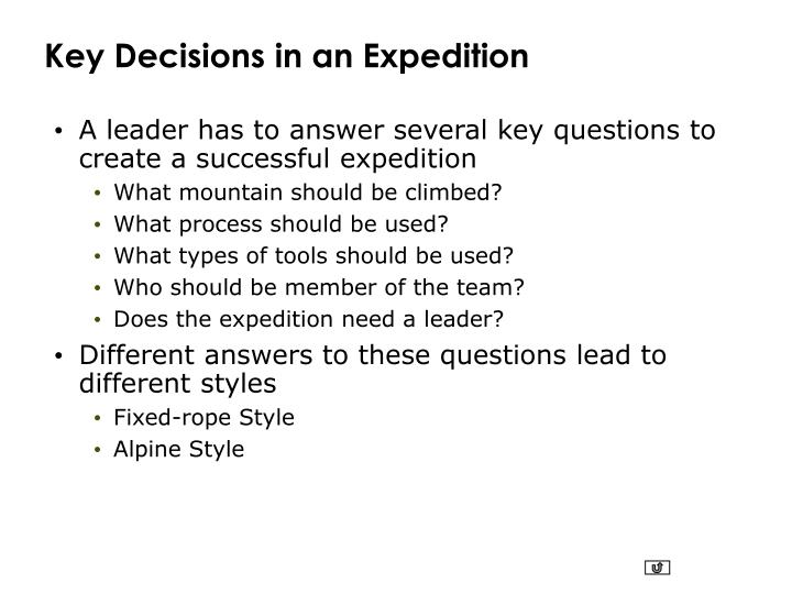 Key Decisions in an Expedition