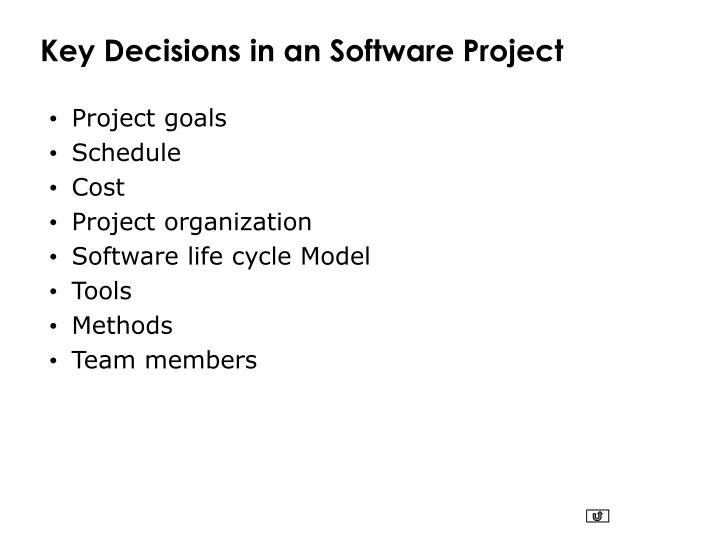 Key Decisions in an Software Project