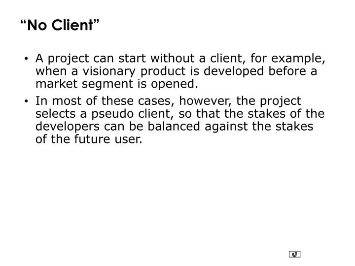 """""""No Client"""""""