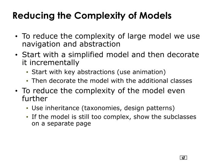 Reducing the Complexity of Models