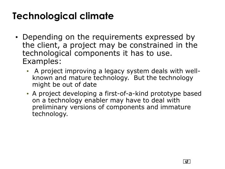 Technological climate