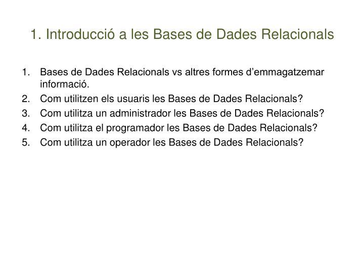 1. Introducció a les Bases de Dades Relacionals