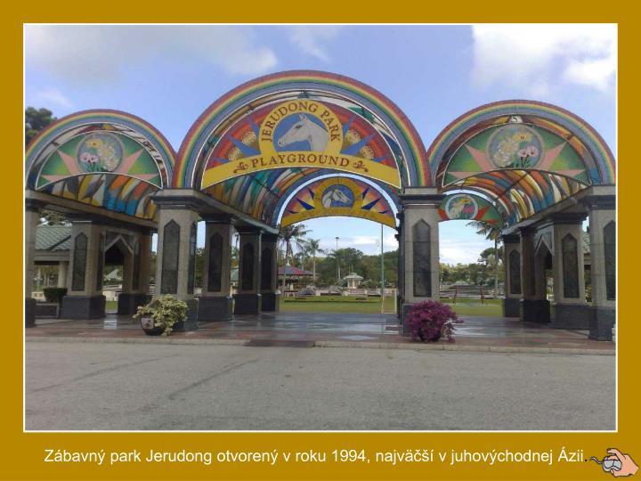 Zbavn park Jerudong otvoren v roku 1994, najv v juhovchodnej zii
