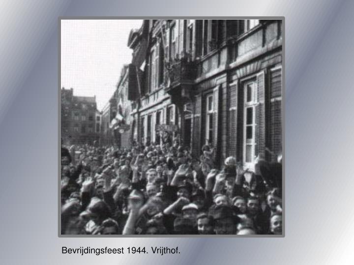 Bevrijdingsfeest 1944. Vrijthof.