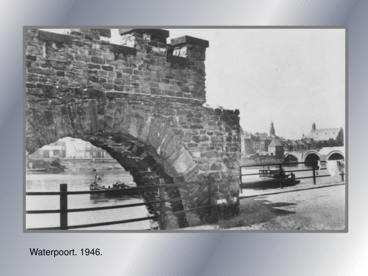 Waterpoort. 1946.