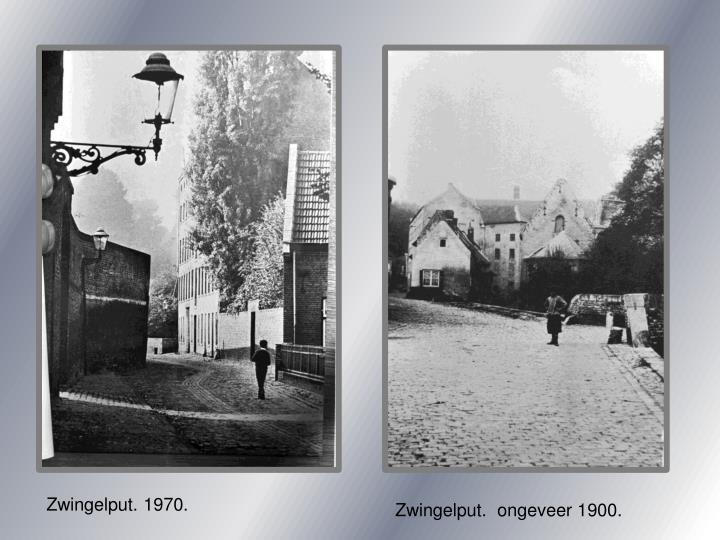 Zwingelput. 1970.