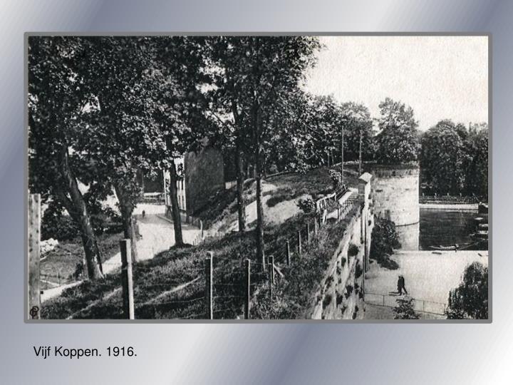 Vijf Koppen. 1916.