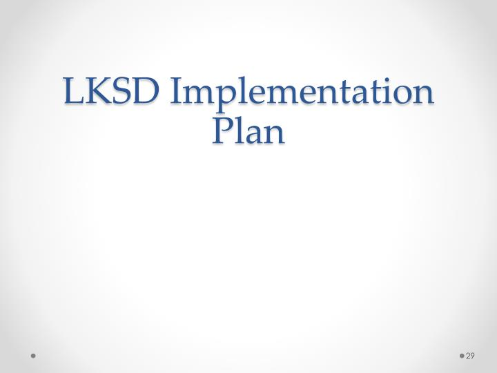 LKSD Implementation Plan