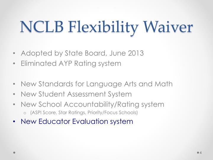 NCLB Flexibility Waiver