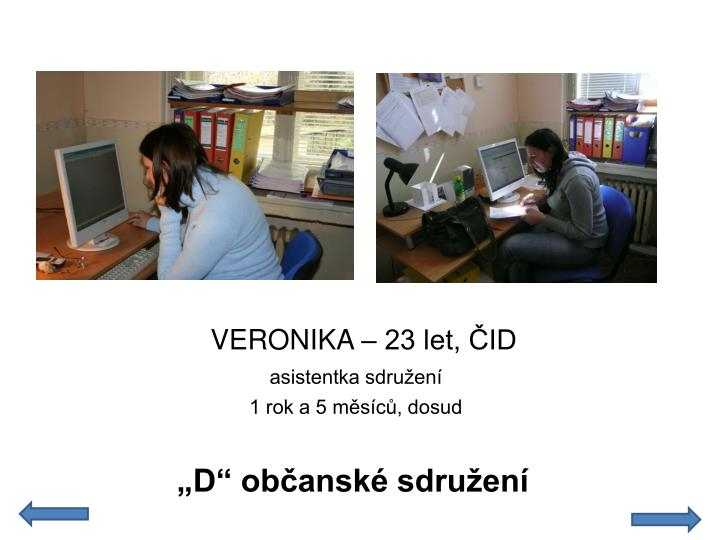 VERONIKA – 23 let, ČID
