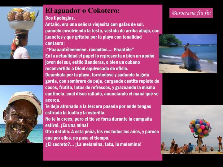 El aguador o Cokotero: