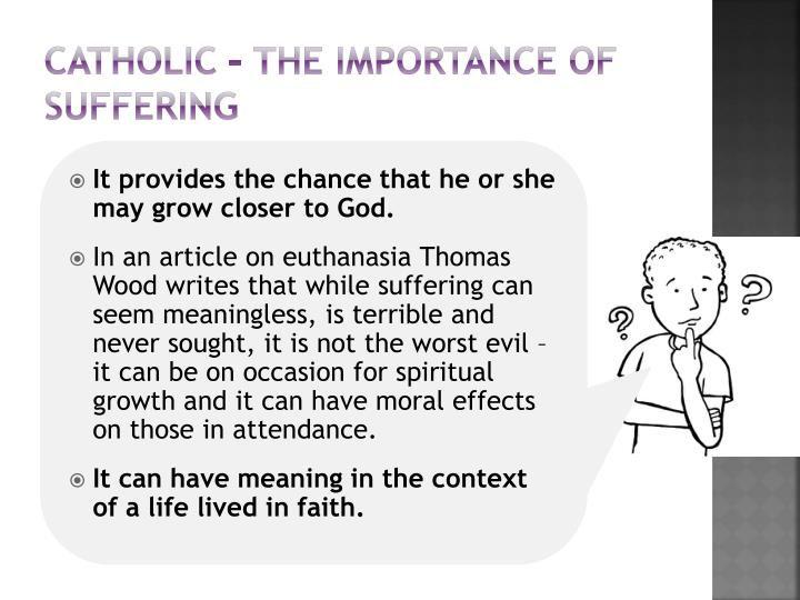 Catholic – the importance of suffering